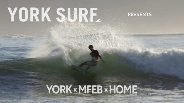 YORK x MFEB x HOME