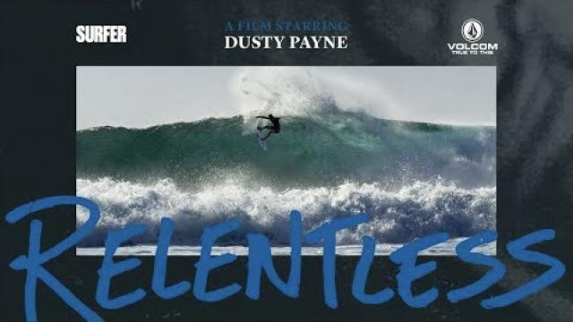 Relentless: A SURFER Magazine Profile Film