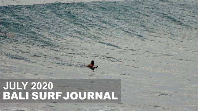 Bali Surf Journal - July 2020