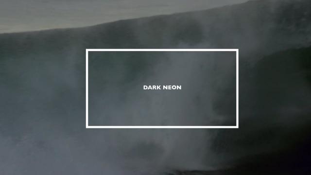 DARK NEON +