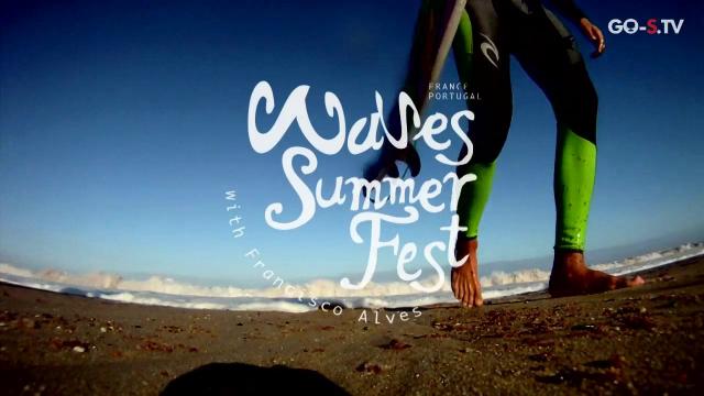314- WAVES SUMMER FEST