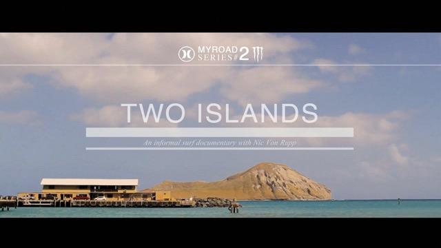 Two Islands | My Road Series Vol.II
