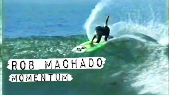 Rob Machado in MOMENTUM