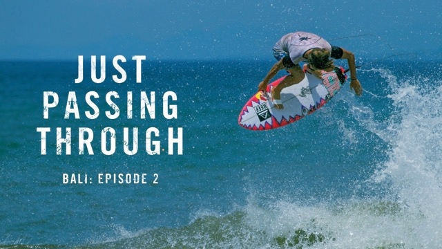 Just Passing Through Bali: Episode 2