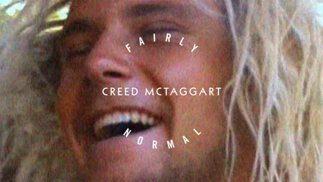 Fairly Normal: Creed McTaggart