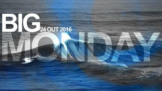 Big Monday | 24-10-2016