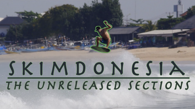 SKIMDONESIA: The Unreleased Sections