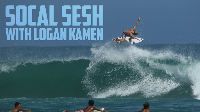 SoCal Sesh with Logan Kamen