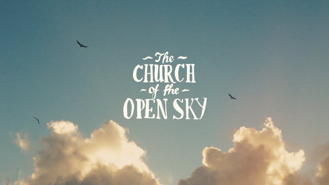 The Church of the Open Sky: Official Trailer