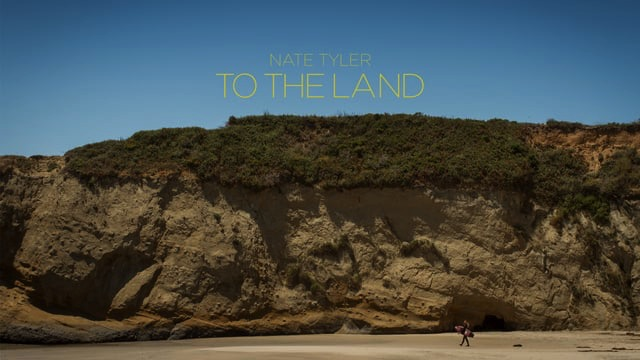 Nate Tyler - 'To The Land'