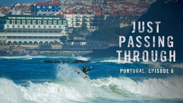 Just Passing Through Portugal: Episode 6