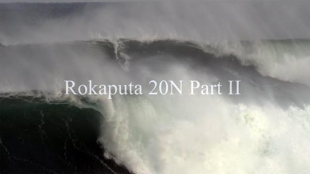 Surfing Rokaputa 20N Part II