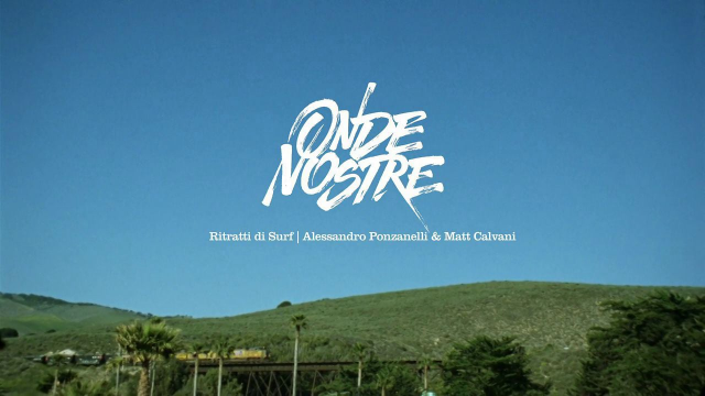 RITRATTI DI SURF | ALE PONZANELLI & MATT CALVANI | Full Length