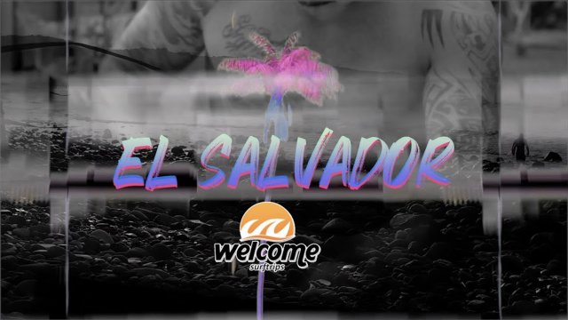 WELCOME SURF TRIP :  TBS EL SALVADOR ( PARAÍSO DAS DIREITAS)