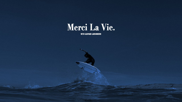 MERCI LA VIE (GASPARD LARSONNEUR)