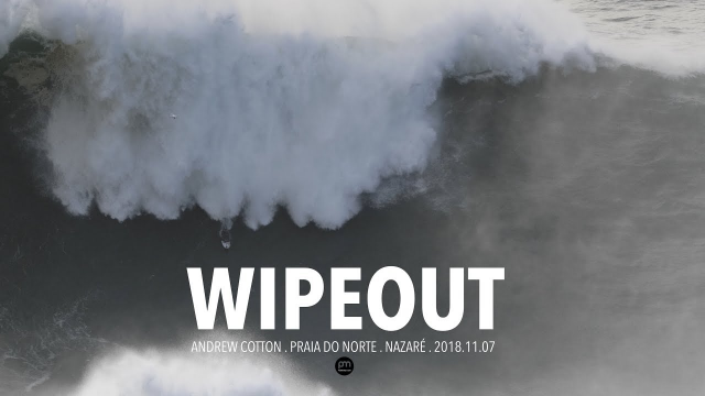 Wipeout . Andrew Cotton . Raw Footage @ Nazaré, Portugal - 2018.11.07