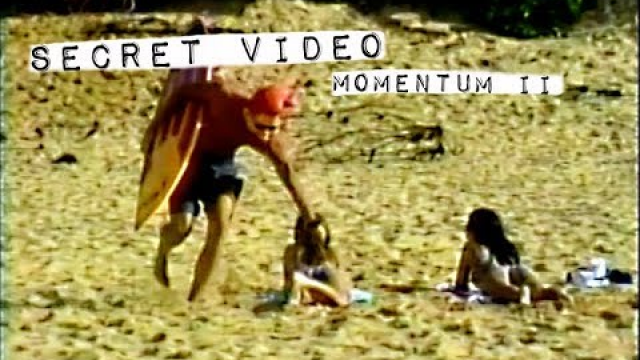 Secret Video from MOMENTUM II
