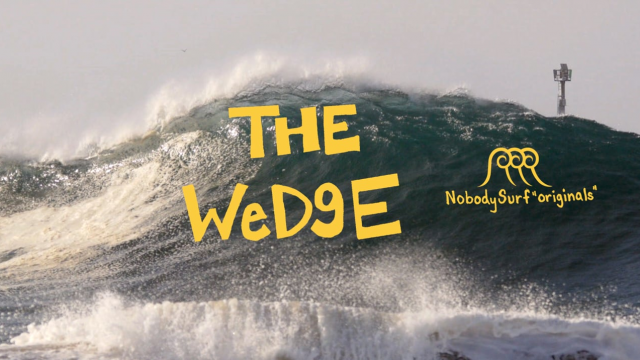 The Wedge: NobodySurf Originals
