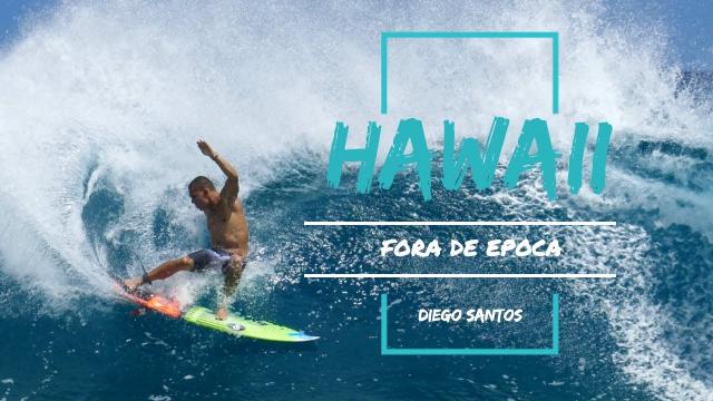 Verão no Hawaii - Surf no North Shore
