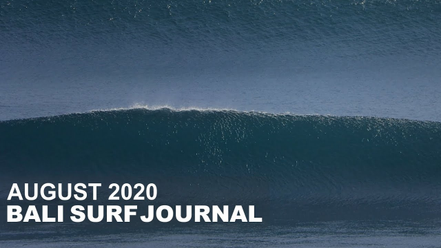 Bali Surf Journal - August 2020