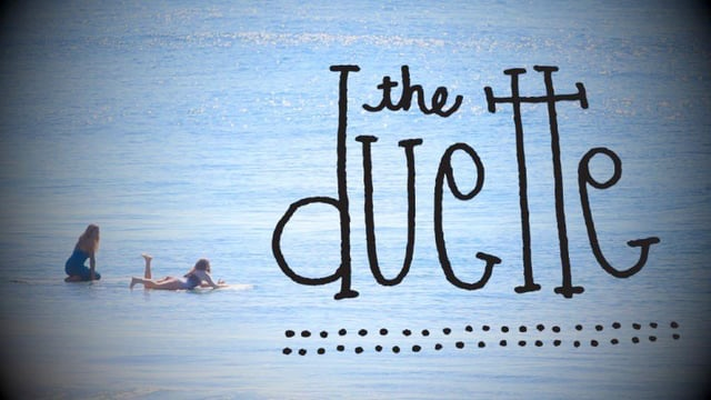 the Duette