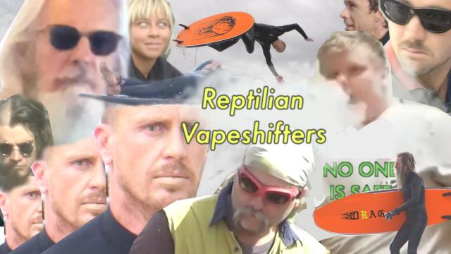 DRAG - Reptilian Vapeshifters