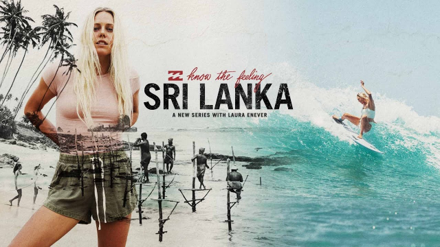 Know the Feeling – Sri Lanka with Laura Enever