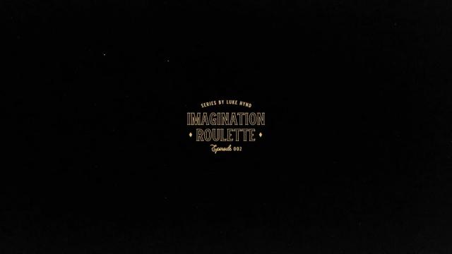 IMAGINATION ROULETTE EP002