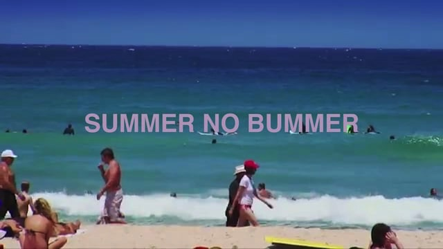 'SUMMER NO BUMMER' 16/17 SUMMER MODELS
