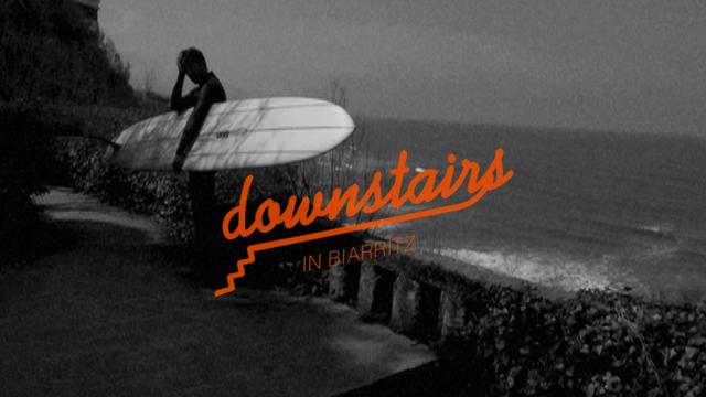DOWNSTAIRS IN BIARRITZ