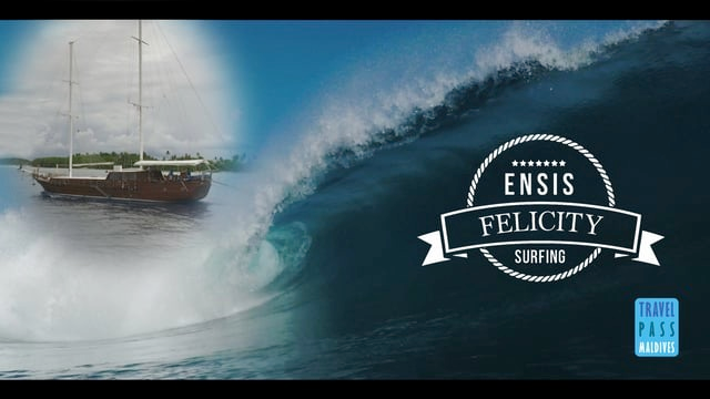 Ensis Felicity Surfing Maldives