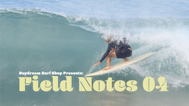 Field Notes 04