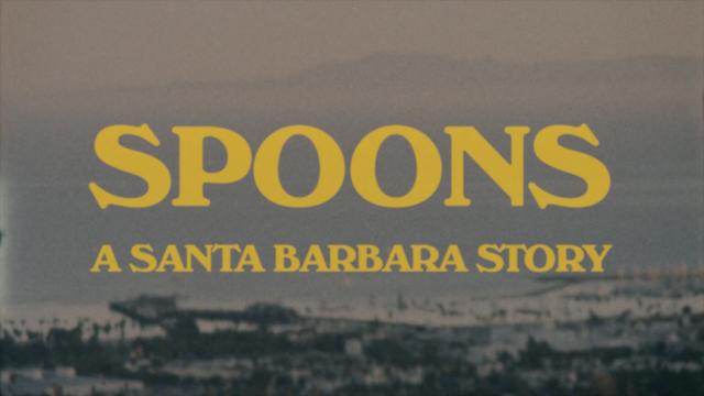 My Favorite Part: Wyatt Daily and Spoons: A Santa Barbara story