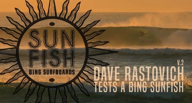 Dave Rastovich Tests a Bing Sunfish V.2