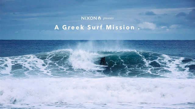 Nixon | Moments to remember: Greek surf mission