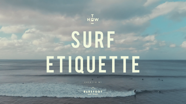 How To Surf - Surf Etiquette