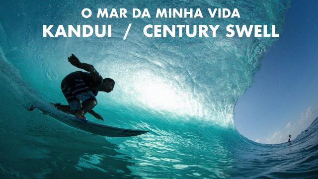 De Passagem / Kandui (Century Swell)