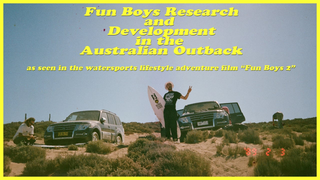 Fun Boys Research and Development in the Australian Outback