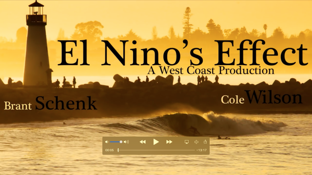 El Niño's Effect *A Central Coast Surf Film*