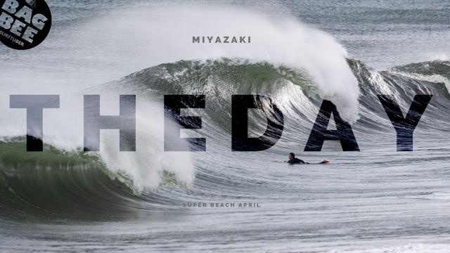 """THE DAY ""miyazaki super beach #1"