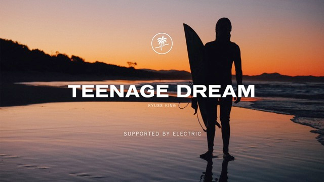 Teenage Dream. Kyuss King.