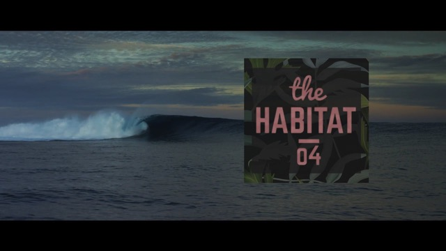 THE HABITAT EP04 CLOUDBREAK