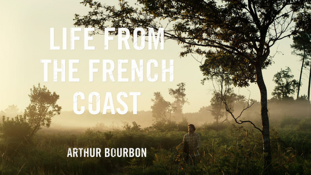 Life From The French Coast - Episode 1 - Arthur Bourbon