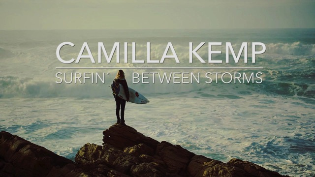 Camilla Kemp - Surfin´ Between Storms