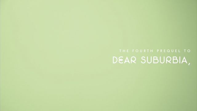 What Youth: Dear Suburbia - Prequel 4