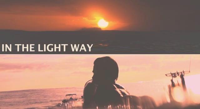 """IN THE LIGHT WAY "" LUCAS SILVEIRA"