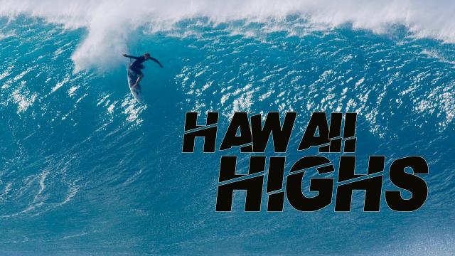 HAWAII HIGHS