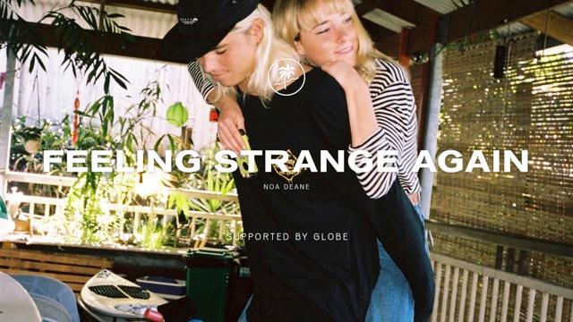 Feeling Strange Again - Noa Deane.