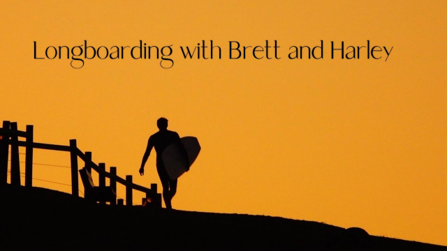 Longboarding with Brett Caller and Harley Ingleby.