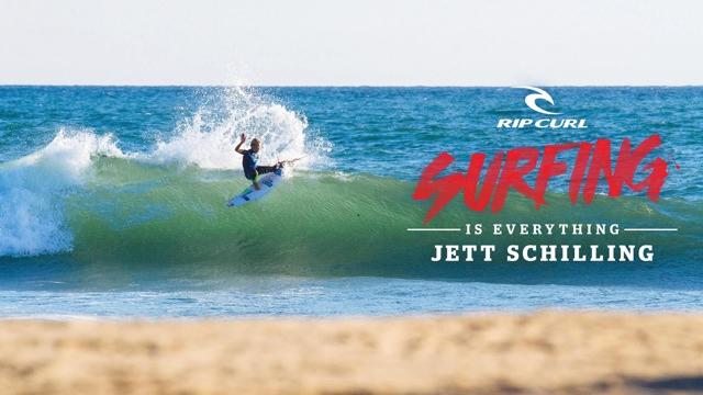 Surfing Is Everything: Jett Schilling